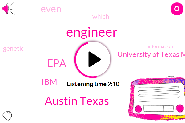 Engineer,Austin Texas,EPA,IBM,University Of Texas Medical School