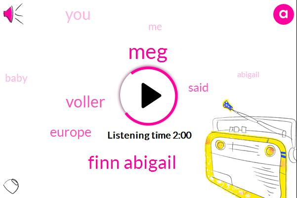 Finn Abigail,MEG,Voller,Europe