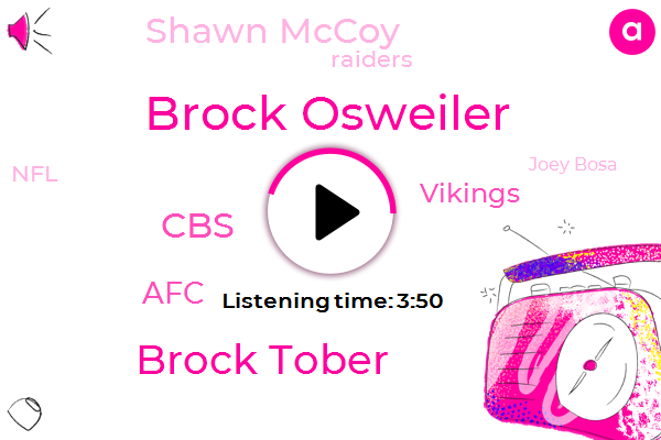 Brock Osweiler,Brock Tober,CBS,AFC,Vikings,Shawn Mccoy,Raiders,NFL,Joey Bosa,Griffen,Football,Buffalo Bills,Michelle,Minnesota Vikings,Lucia Mccoy,Melvin Gordon,Sony,EMT,Albert Wilson,Ryan Tannehill