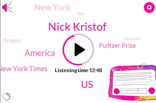 Nick Kristof,United States,America,New York Times,Pulitzer Prize,New York,Oregon,Portland,Professor,China,Institute Of Politics,Romania,Portland State,Eastern Europe,Cinnamon Square,Soviet Union,Harvard