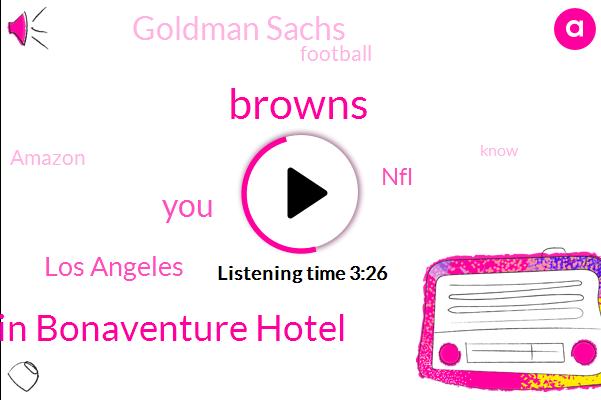Browns,Westin Bonaventure Hotel,Los Angeles,NFL,Goldman Sachs,Football,Amazon