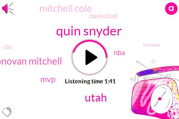 Quin Snyder,Donovan Mitchell,Utah,MVP,NBA,Mitchell Cole,Basketball,CBS