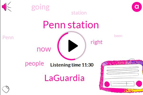 Penn Station,Laguardia