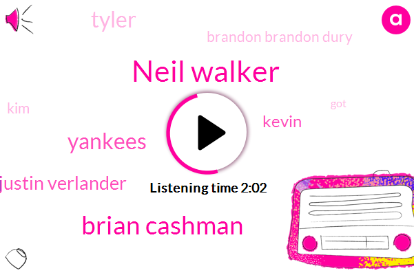 Neil Walker,Brian Cashman,Yankees,Justin Verlander,Kevin,Tyler,Brandon Brandon Dury,KIM