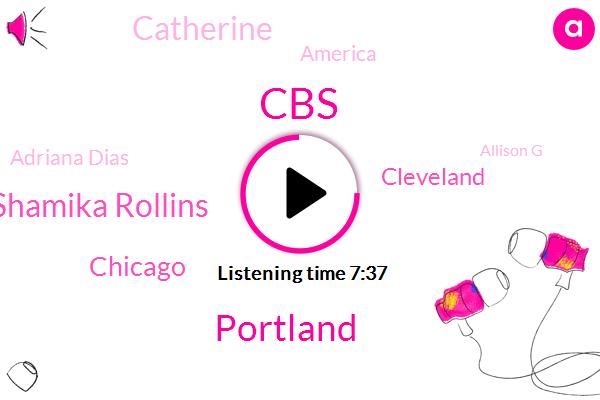 CBS,Portland,Shamika Rollins,Chicago,Cleveland,Catherine,America,Adriana Dias,Allison G,Richmond,Adriana Diaz,Virginia,Milwaukee,Legal Aid Chicago Court,TIO,TEO,United States,George Floyd