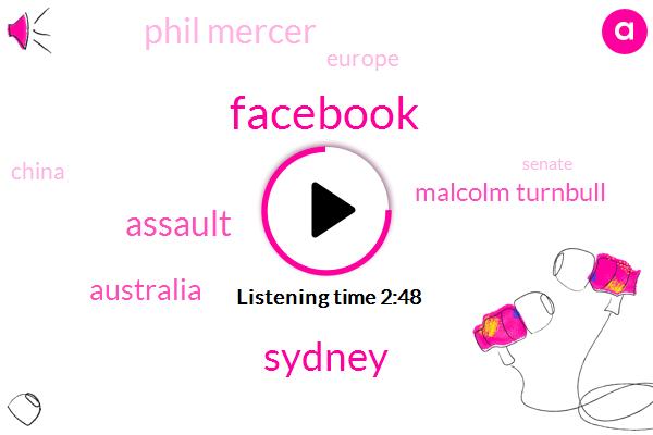 Facebook,Sydney,Assault,Australia,Malcolm Turnbull,Phil Mercer,Europe,China,Senate,Electoral Fraud,Jonathan Parma,Prime Minister,BBC,West Africa,One Thousand Two Hundred Dollars,Twenty Minutes