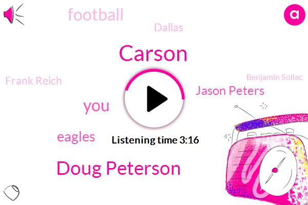 Carson,Doug Peterson,Eagles,Jason Peters,Football,Dallas,Frank Reich,Benjamin Sollac,Michael,Jeffrey Wallace,Russell Rusty,REX,Three Hundred Seventy Nine Yards