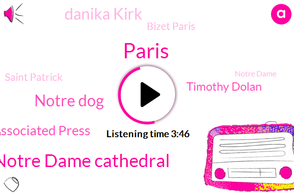 Paris,Notre Dame Cathedral,Notre Dog,Associated Press,Timothy Dolan,Danika Kirk,Bizet Paris,Saint Patrick,Notre Dame,Danika Kirca,Archbishop Of New York,France,Gina,Omaha,Five Hours