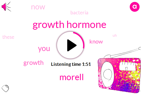 Growth Hormone,Morell