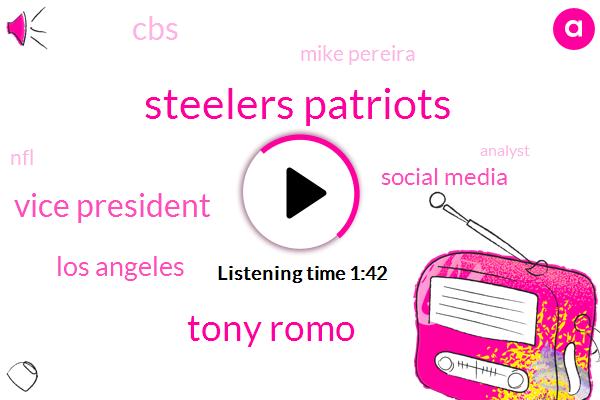 Steelers Patriots,Tony Romo,Vice President,DAN,Los Angeles,Social Media,CBS,Mike Pereira,NFL,Analyst,Dez Bryant
