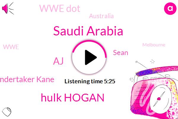 Saudi Arabia,Hulk Hogan,AJ,Undertaker Kane,Sean,Wwe Dot,Australia,WWE,Melbourne,Beck,LEE,Twitter,Samoa Joseph,Duke,Oklahoma,Becky Charlotte,Vic Stadium,JOE