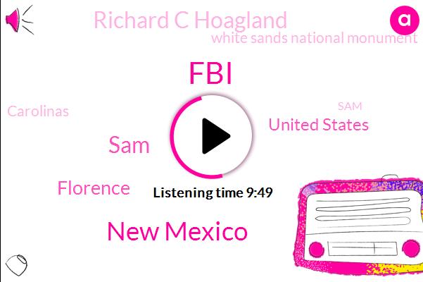 FBI,New Mexico,SAM,Florence,United States,Richard C Hoagland,White Sands National Monument,Carolinas,Nassar,Rescaling,Warren,ABC,Christopher,Forest Park