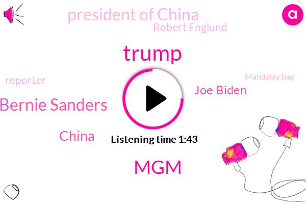 Donald Trump,MGM,Bernie Sanders,Joe Biden,China,President Of China,Robert Englund,Reporter,Mandalay Bay,Columbia River,Vancouver,Vegas,Portland,Oregon,Washington,California,Attorney,Seven Hundred Thirty Five Million Dollars
