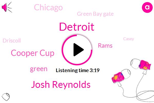 Josh Reynolds,Cooper Cup,Detroit,Green,Rams,Chicago,Green Bay Gate,Driscoll,Casey,Tj Jones,Cincinnati,Bruce Elton,Bruce Ellington,Melvin Gordon,NFL,Chris Harris,Denver,Forty Three Percent
