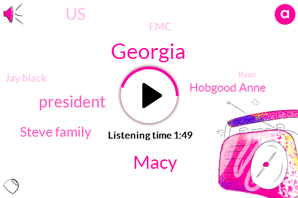 Georgia,Macy,President Trump,Steve Family,Hobgood Anne,United States,Jay Black,EMC,Ryan,Tony,Partner,Cobb
