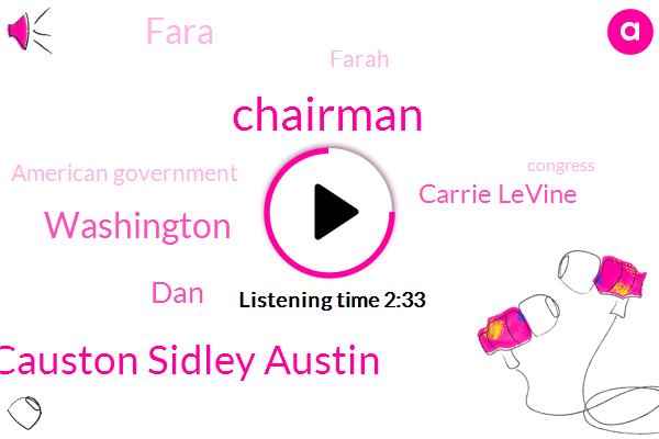 Chairman,Andre Causton Sidley Austin,Washington,DAN,Carrie Levine,Fara,Farah,American Government,Congress,Andrey Kostin,State Department