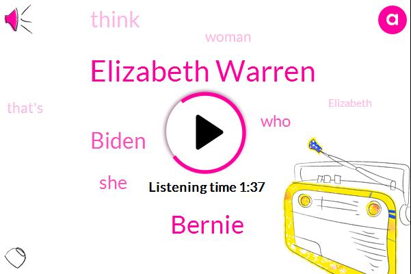 Elizabeth Warren,Bernie,Biden