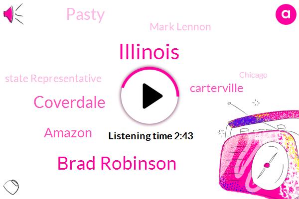 Illinois,Brad Robinson,Coverdale,Amazon,Carterville,Pasty,Mark Lennon,State Representative,Chicago,Virginia,Skype,New York,Glennon,Springfield,Seventy Sixty One Hundred Percent,Thirty Five Forty Percent,Thirty Thousand Dollars