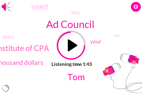 Ad Council,TOM,American Institute Of Cpa,Ten Thousand Dollars
