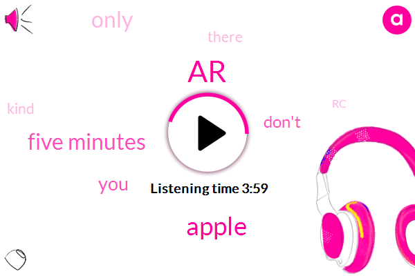 AR,Apple,Five Minutes