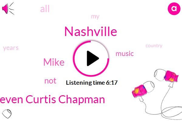 Nashville,Steven Curtis Chapman,Mike