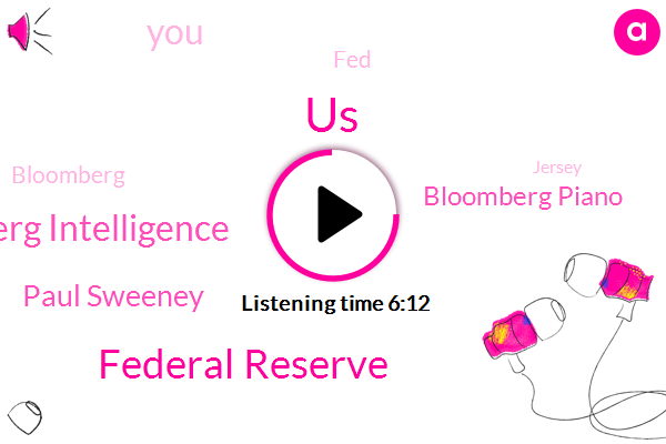 Federal Reserve,United States,Bloomberg Intelligence,Paul Sweeney,Bloomberg Piano,FED,Bloomberg,Jersey,Treasury,Apple,Ira Jersey,Lisa Abramowicz,Small Business Administration
