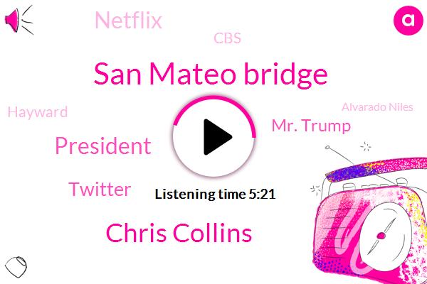 Kcbs,San Mateo Bridge,Chris Collins,President Trump,Twitter,Mr. Trump,Netflix,CBS,Hayward,Alvarado Niles,Baroness Bebinger Kidron,RV,Peter,Officer,Mike Cogan,United States