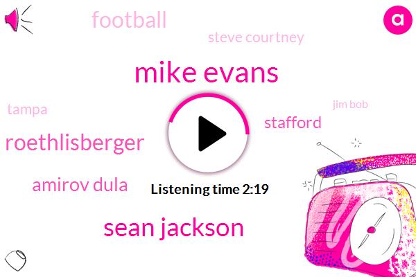 Mike Evans,Sean Jackson,Ben Roethlisberger,Amirov Dula,Stafford,Football,Steve Courtney,Tampa,Jim Bob,Four Thousand Yards,Forty Nine Yards