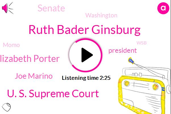 Ruth Bader Ginsburg,U. S. Supreme Court,Elizabeth Porter,Joe Marino,President Trump,Senate,Washington,Momo,WSB,Mitch Mcconnell,Idaho,Bill Clinton,News Center,Professor,Anjali,Governor Jay Inslee,American Patriots,America