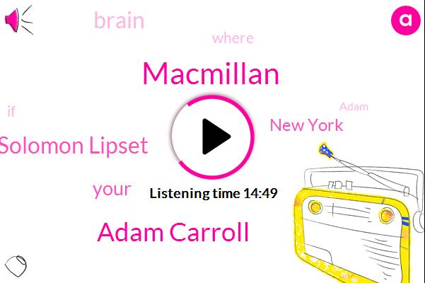Adam Carroll,Solomon Lipset,Macmillan,New York