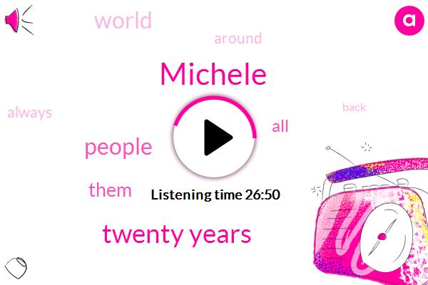Michele,Twenty Years