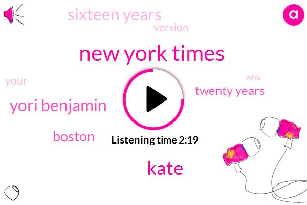New York Times,Kate,Yori Benjamin,Boston,Twenty Years,Sixteen Years