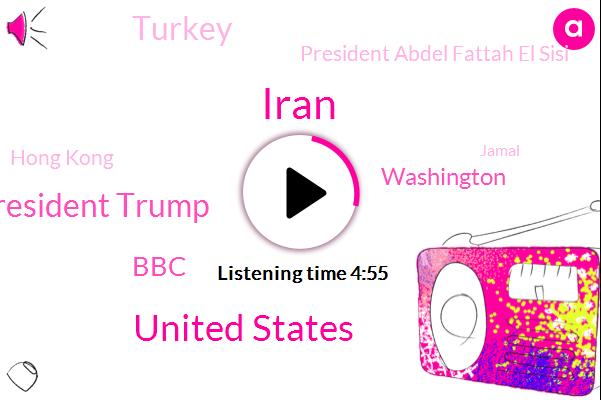 United States,President Trump,Iran,BBC,Washington,Turkey,President Abdel Fattah El Sisi,Hong Kong,Jamal,Taliban,Jonathan,Mike Pompeo,Raymond Chapman,United States Labor Department,Saudi Arabia,Buxton