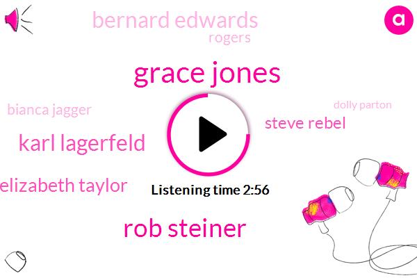 Grace Jones,Rob Steiner,Karl Lagerfeld,Elizabeth Taylor,Steve Rebel,Bernard Edwards,Rogers,Bianca Jagger,Dolly Parton