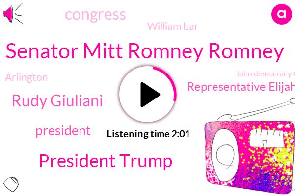 Senator Mitt Romney Romney,President Trump,Rudy Giuliani,Representative Elijah Cummings,William Bar,Congress,Arlington,John Democracy Cummings,Randy Johnson,CBS,Russia,Ncis,Maryland,Middle East,Mark Mayfield,NBC,Europe,Twitter