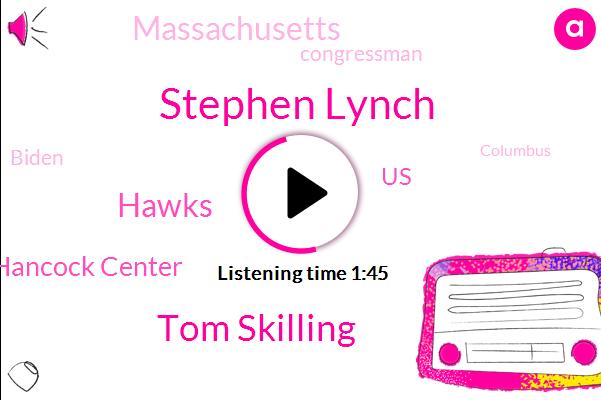WGN,Stephen Lynch,Tom Skilling,Hawks,John Hancock Center,United States,Massachusetts,Congressman,Biden,Columbus,President Trump,Boston,NHL,Representative,Illinois
