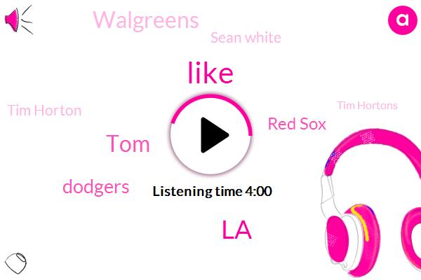 LA,TOM,Dodgers,Red Sox,Walgreens,Sean White,Tim Horton,Tim Hortons,Canada,Winnipeg,Boston,Cardinals,Montreal,Flint,Milwaukee,New Orleans,Saint Louis,Miller