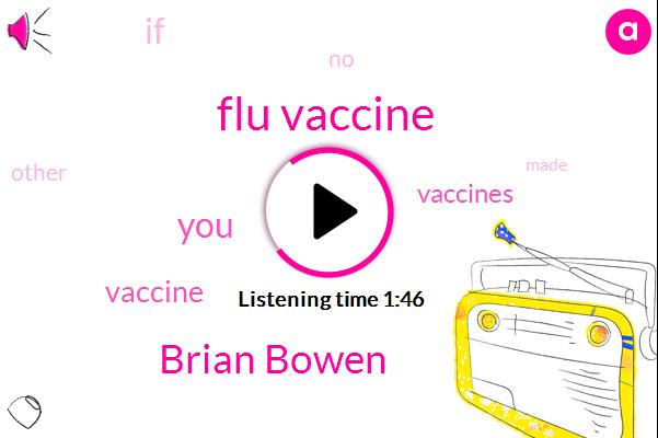 Flu Vaccine,Brian Bowen