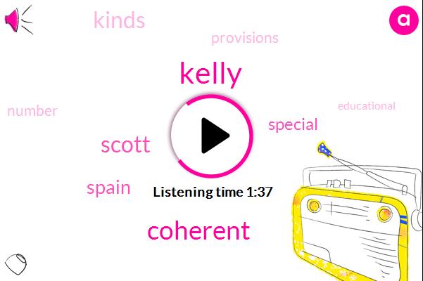 Kelly,Coherent,Scott,Spain