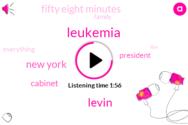 Leukemia,Levin,New York,Cabinet,President Trump,Fifty Eight Minutes