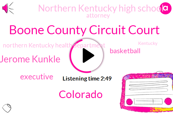 Boone County Circuit Court,Colorado,ABC,Jerome Kunkle,Executive,Northern Kentucky High School,Basketball,Attorney,Northern Kentucky Health Department,Congress,Archie Archie Harrison,Kentucky,Concha,Alec Stone,Democrat Controlled House Judiciary Committee,Douglas County,Walmart,Suzanne Duval,Walgreens