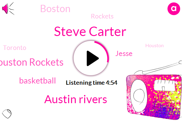 Steve Carter,Austin Rivers,Houston Rockets,Basketball,Jesse,Boston,Toronto,Rockets,Cameron,Houston,James Harden,Celtics,NBA,Willow Creek,Stephen,Clippers,Jessie,Lake. Lake,Christopher Lloyd