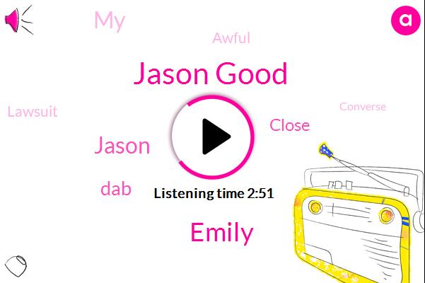 Jason Good,Emily