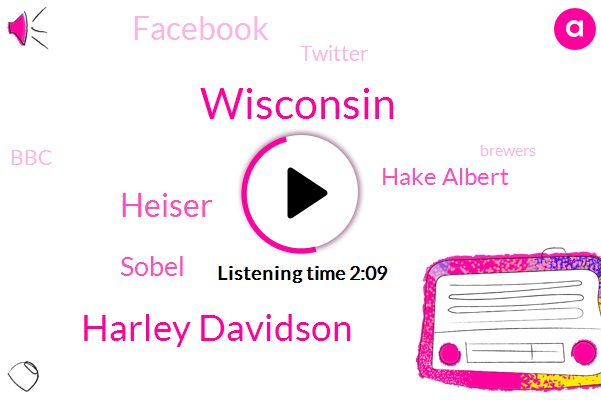 Harley Davidson,Wisconsin,Heiser,Sobel,Hake Albert,Facebook,Wtmj,Twitter,BBC,Brewers,Sixty Months