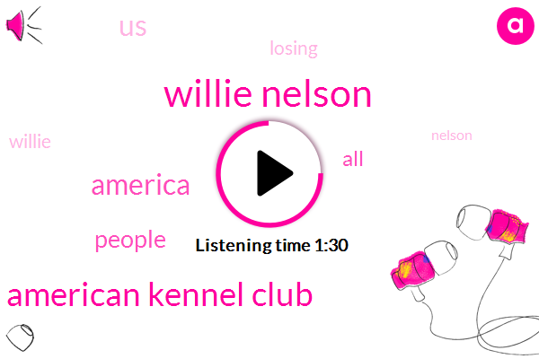 Willie Nelson,American Kennel Club,America