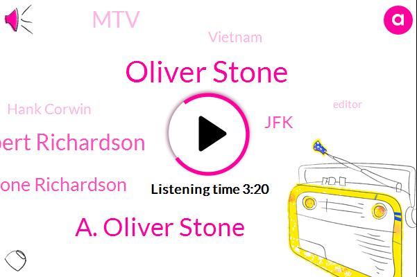 Oliver Stone,A. Oliver Stone,Robert Richardson,Stone Richardson,JFK,MTV,Vietnam,Hank Corwin,Editor,Scorsese,Bruno Rodeo,Kennedy