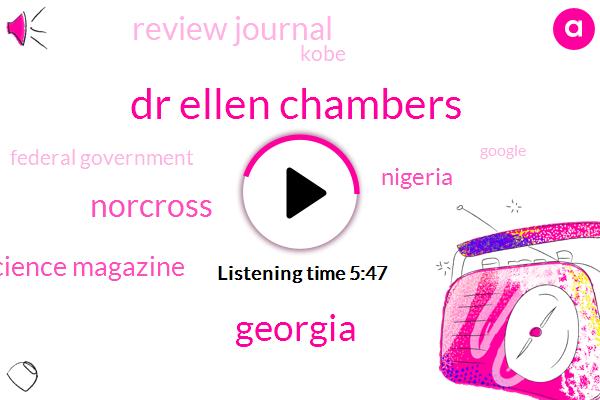 Dr Ellen Chambers,Georgia,Norcross,Science Magazine,Nigeria,Review Journal,Kobe,Federal Government,Google
