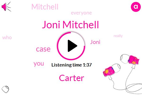 Joni Mitchell,Carter