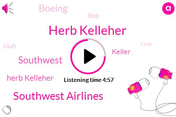 Herb Kelleher,Southwest Airlines,Southwest,Keller,Boeing,BOB,Utah,Chris,Mike,America,CEO,Sixty Minutes,Eighty Seven Years