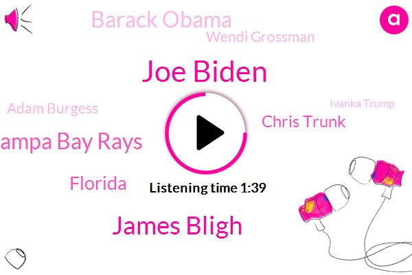 Joe Biden,James Bligh,Tampa Bay Rays,Florida,Chris Trunk,Barack Obama,Wendi Grossman,Adam Burgess,Ivanka Trump,Los Angeles Dodgers,Rays,Kevin Cash,Tampa,Siri,Miami Dade,Theft,Bert Rodriguez,Sarasota